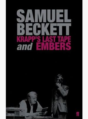 Beckett Directs Beckett: Krapp's Last Tape by Samuel Beckett